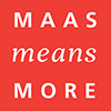 Maas-means-more